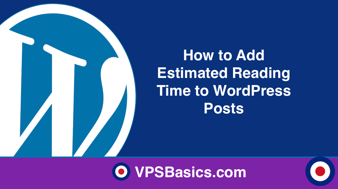 How to Add Estimated Reading Time to WordPress Posts