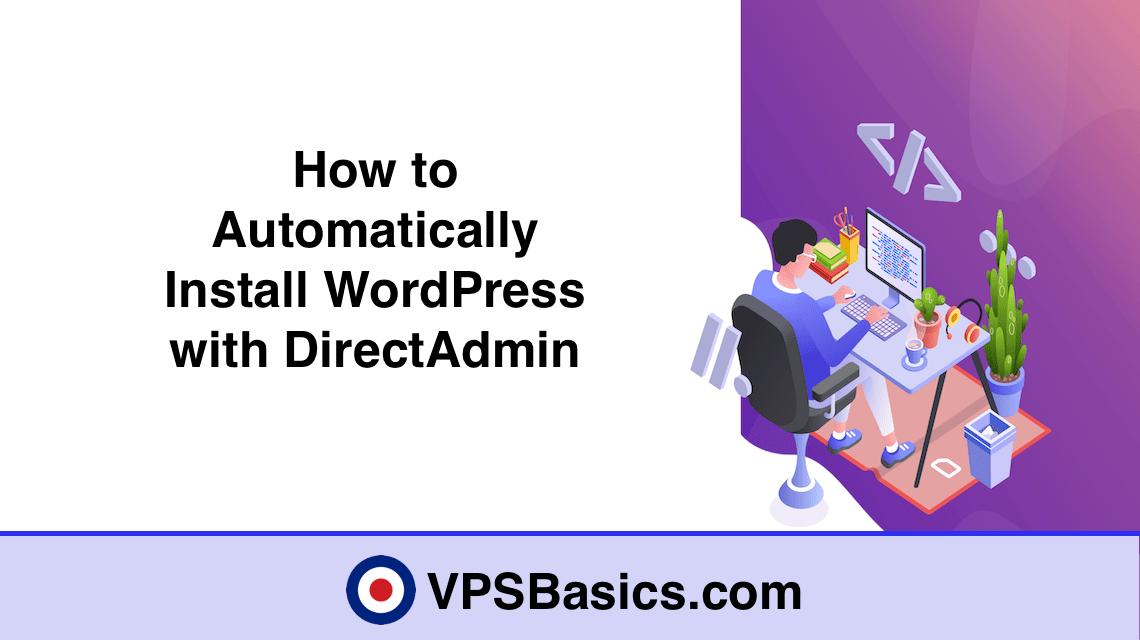 How to Automatically Install WordPress with DirectAdmin